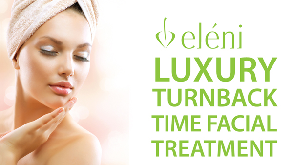 eleni luxury turnback time facial treatment